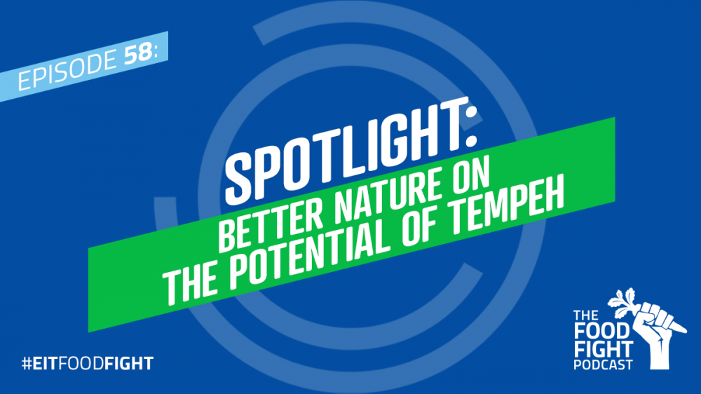 Spotlight: Better Nature on the potential of tempeh